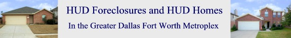 HUD Foreclosures and HUD Homes in the DFW Metroplex